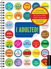 I Adulted! Agenda Undated Calendar
