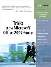 Tricks of the Microsoft Office 2007 Gurus