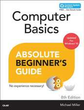 Computer Basics Absolute Beginner's Guide, Windows 10 Edition (Includes Content Update Program):  Everything You Need to Know about the Samsung Galaxy Tab 4 Nook, Nook Glowlight, and Nook Reading