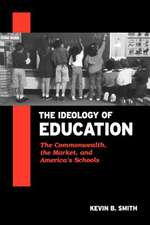 The Ideology of Education
