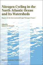 Nitrogen Cycling in the North Atlantic Ocean and its Watersheds: Report of the International SCOPE Nitrogen Project