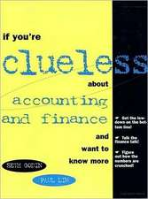 If You're Clueless about Accounting and Finance