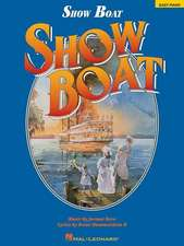 Show Boat: Easy Piano/Vocal/Chords