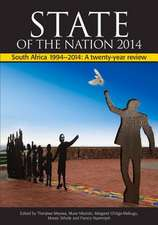 State of the Nation 2014:  South Africa 1994-2014 a Twenty-Year Review