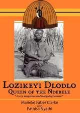 Lozikeyi Dlodlo. Queen of the Ndebele