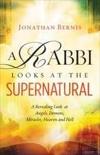 A Rabbi Looks at the Supernatural
