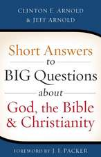 Short Answers to Big Questions about God, the Bible, and Christianity:  Excerpts from the Grave Robber