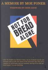 The Not for Bread Alone