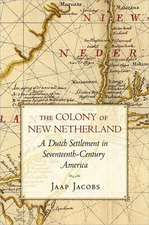 The Colony of New Netherland