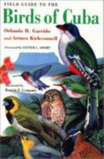 Field Guide to the Birds of Cuba:  Science, Art, and the Unconscious Mind