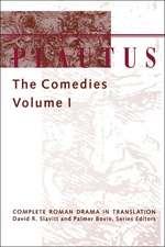 Plautus – the Comedies v.I