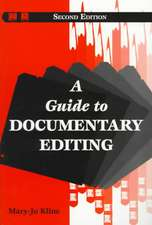 A Guide to Documentary Editing
