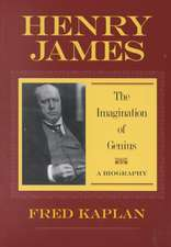 Henry James – The Imagination of Genius, A Biography