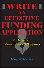 Write an Effective Funding Application – A Guide for Researchers and Scholars