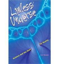 Lawless Universe – Science and the Hunt for Reality