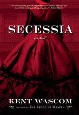 Secessia: A Novel