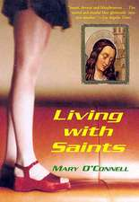 Living with Saints:  The Selected Writings of Kathy Acker