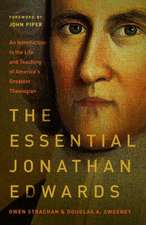 The Essential Jonathan Edwards