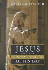 Jesus and the Fundamentalism of His Day