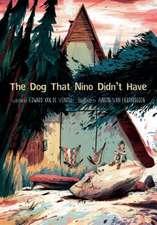 Dog That Nino Didn't Have