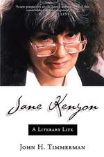 Jane Kenyon:  A Literary Life