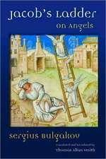 Jacob's Ladder:  On Angels