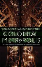 Colonial Metropolis: The Urban Grounds of Anti-Imperialism and Feminism in Interwar Paris