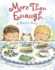 More Than Enough:  A Passover Story