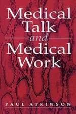 Medical Talk and Medical Work