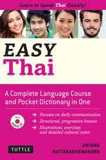 Easy Thai: Learn to Speak Thai Quickly (Includes Audio CD)