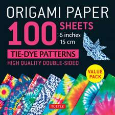 "Origami Paper 100 sheets Tie-Dye Patterns 6"" (15 cm): Tuttle Origami Paper: High-Quality Origami Sheets Printed with 8 Different Designs: Instructions for 8 Projects Included"