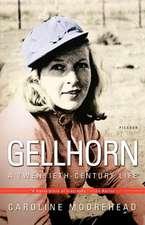 Gellhorn:  A Twentieth-Century Life