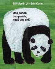 Oso Panda, Oso Panda, Que Ves Ahi? = Panda Bear, Panda Bear, What Do You See?