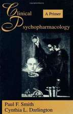 Clinical Psychopharmacology:  A Primer