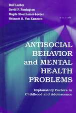 Antisocial Behavior and Mental Health Problems