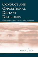 Conduct and Oppositional Defiant