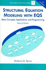 Byrne, B: Structural Equation Modeling with EQS
