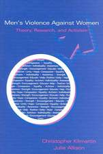 Men's Violence Against Women:  Theory, Research, and Activism