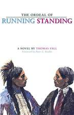 The Ordeal of Running Standing