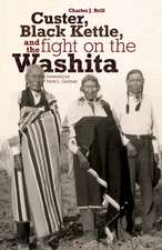 Custer, Black Kettle, and the Fight on the Washita:  The Utah Experience in the Twentieth Century