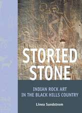 Storied Stone:  Indian Rock Art in the Black Hills Country