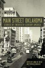 Main Street Oklahoma:  Stories of Twentieth-Century America