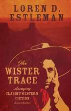 The Wister Trace:  Assaying Classic Western Fiction