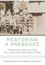 Restoring a Presence:  American Indians and Yellowstone Park