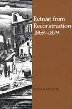 Retreat from Reconstruction