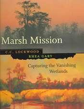 Marsh Mission:  Capturing the Vanishing Wetlands