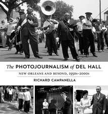 The Photojournalism of Del Hall