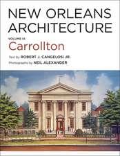 New Orleans Architecture: Volume IX: Carrollton