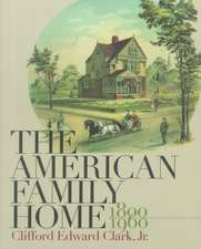 American Family Home, 1800-1960:  The Social Foundations of Fascism in Germany, 1919-1933