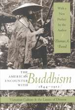 The American Encounter with Buddhism 1844-1912:  Victorian Culture & the Limits of Dissent